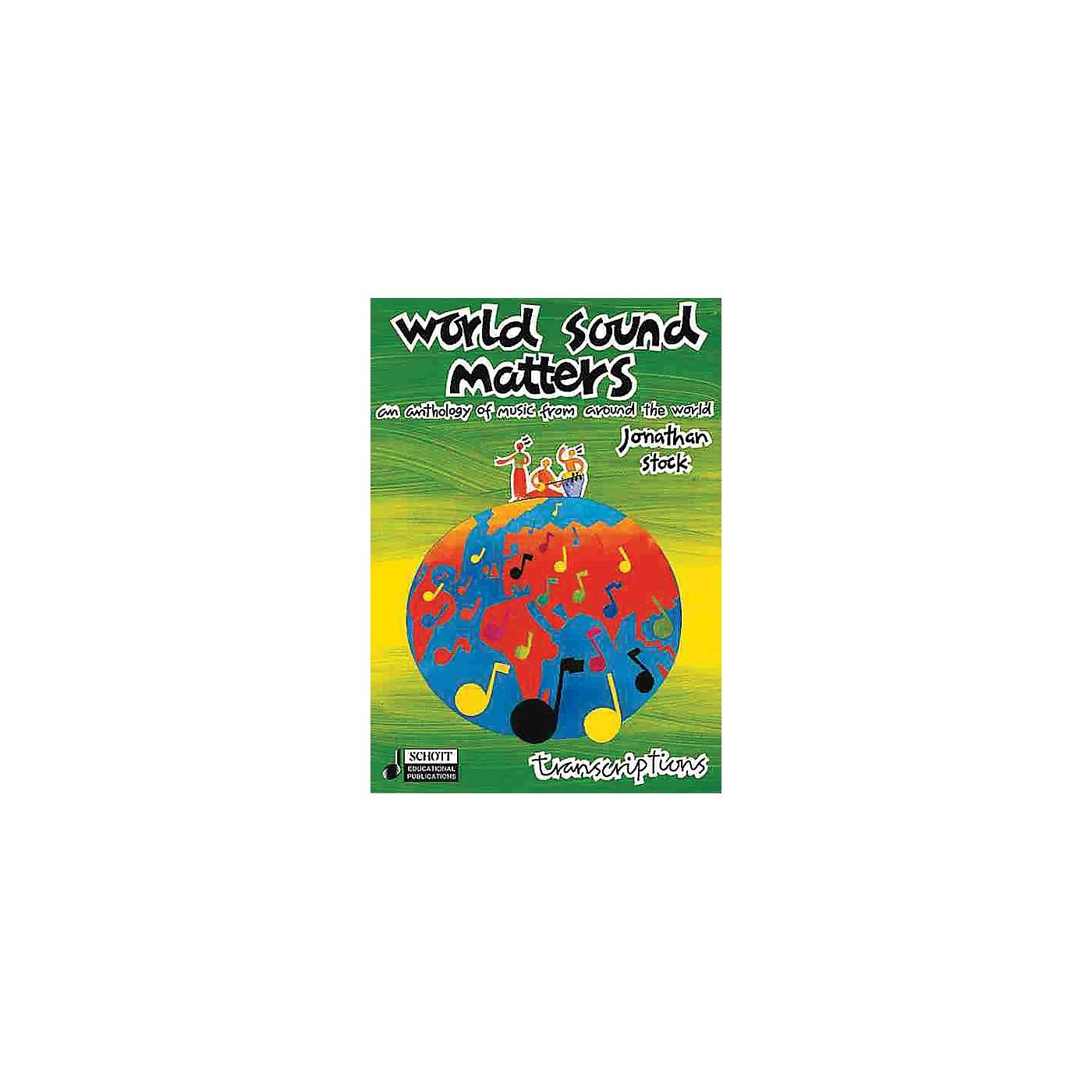 Schott World Sound Matters - An Anthology of Music from Around the World Schott Series CD by Jonathan Stock thumbnail