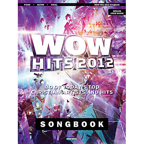 Hal Leonard Wow Hits 2012 Songbook - 30 Of Today's Top Christian Artists And Hits Piano/Vocal/Guitar Songbook thumbnail