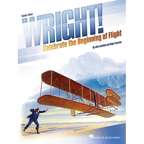 Hal Leonard Wright! (Celebrate the Beginning of Flight) PERF KIT WITH AUDIO DOWNLOAD Composed by John Jacobson thumbnail