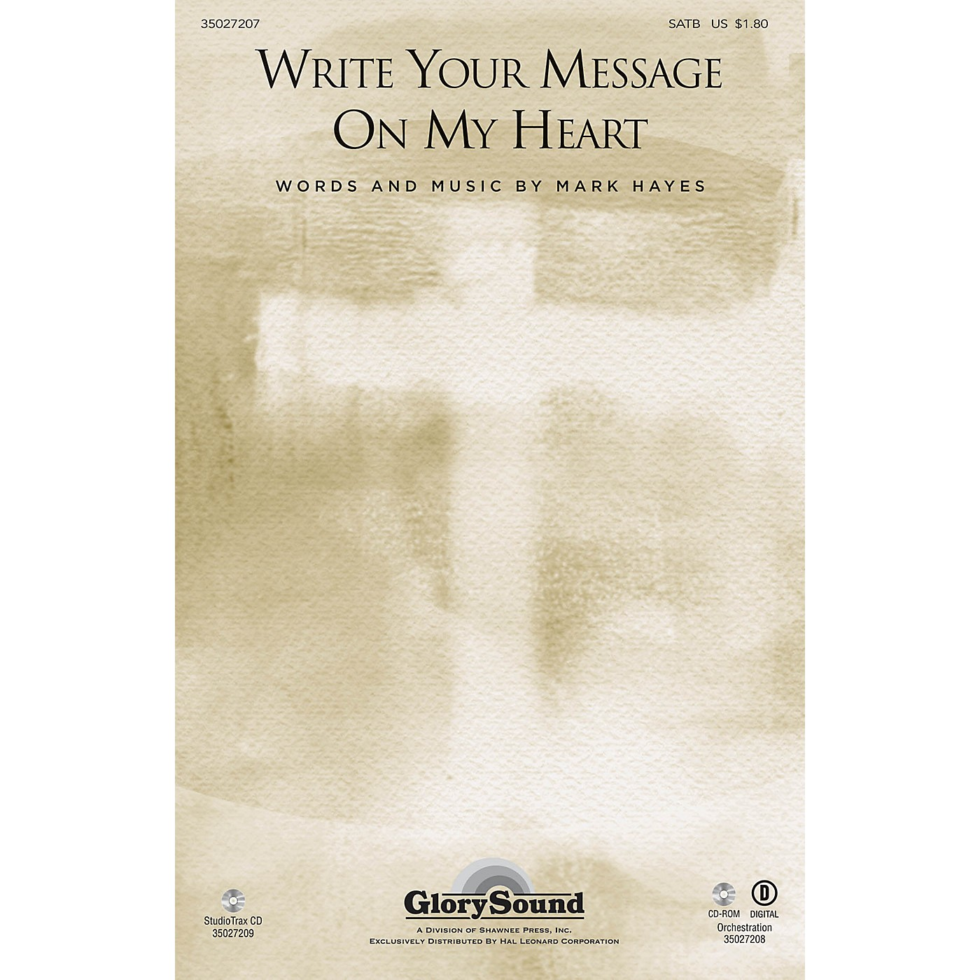 Shawnee Press Write Your Message on My Heart SATB composed by Mark Hayes thumbnail