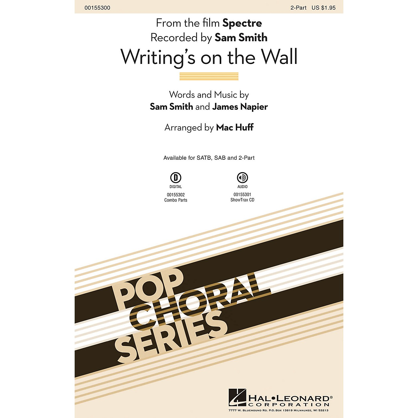 Hal Leonard Writing's on the Wall (from the film Spectre) 2-Part by Sam Smith arranged by Mac Huff thumbnail