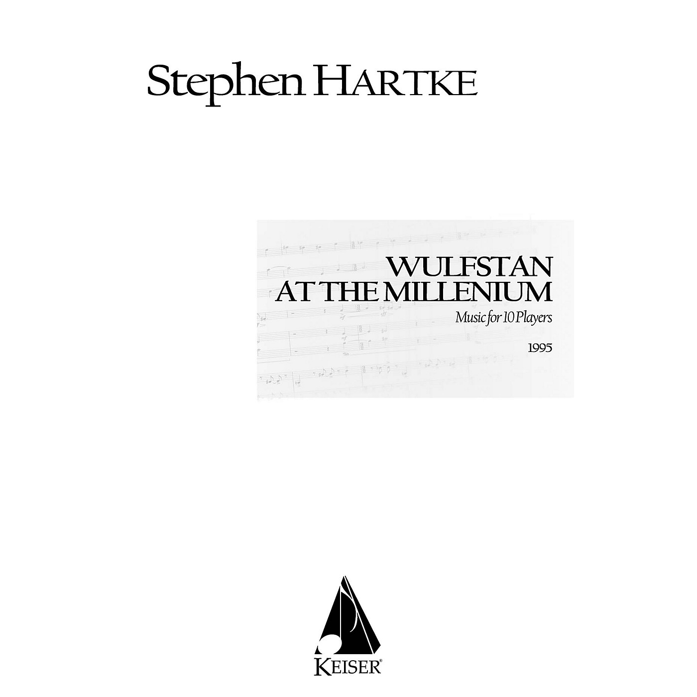 Lauren Keiser Music Publishing Wulfstan at the Millennium (Music for Ten Players) LKM Music Series by Stephen Hartke thumbnail