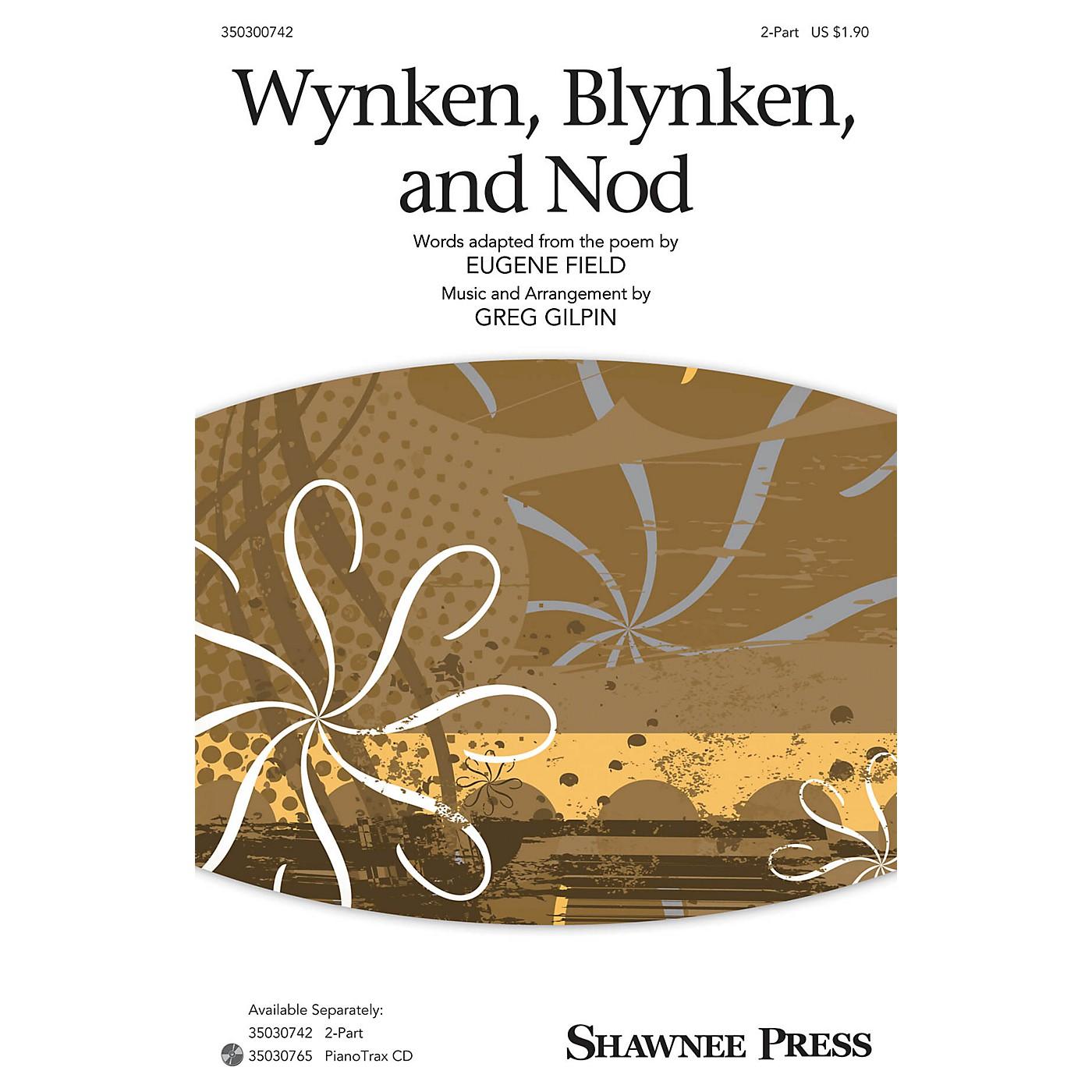 Shawnee Press Wynken, Blynken, and Nod 2-Part arranged by Greg Gilpin thumbnail