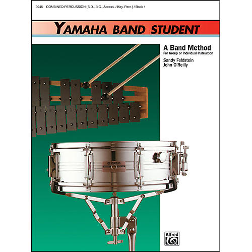 Alfred Yamaha Band Student Book 1 Combined PercussionS.D. B.D. Access. Keyboard Percussion thumbnail