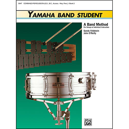 Alfred Yamaha Band Student Book 2 Combined PercussionS.D. B.D. Access. Keyboard Percussion thumbnail
