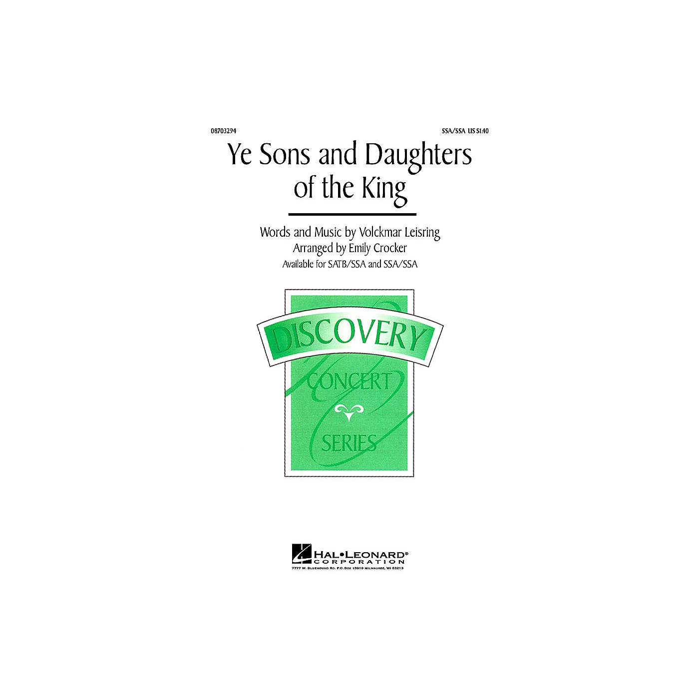 Hal Leonard Ye Sons and Daughters of the King SSA/SATB thumbnail