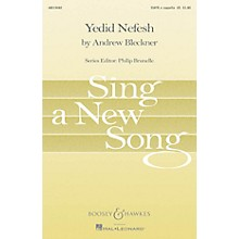 Boosey and Hawkes Yedid Nefesh (Beloved of My Soul) Sing a New Song Series SSATB A Cappella composed by Andrew Bleckner