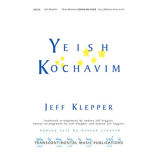Transcontinental Music Yeish Kochavim (There are Stars) 3-Part Mixed arranged by Andrea Jill Higgins thumbnail