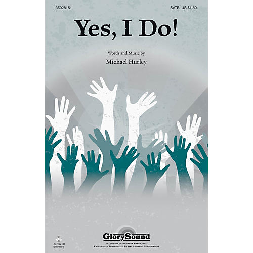 Shawnee Press Yes, I Do! SATB composed by Michael Hurley thumbnail
