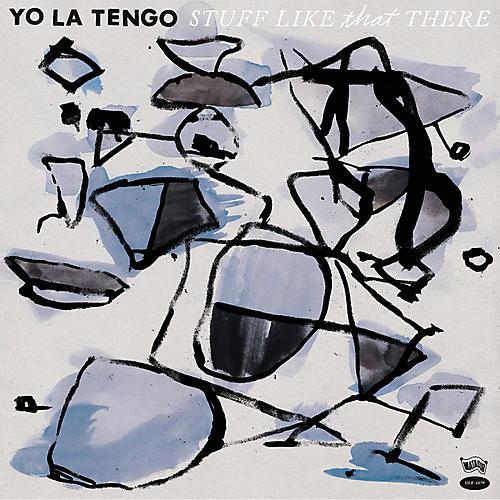 Alliance Yo La Tengo - Stuff Like That There thumbnail