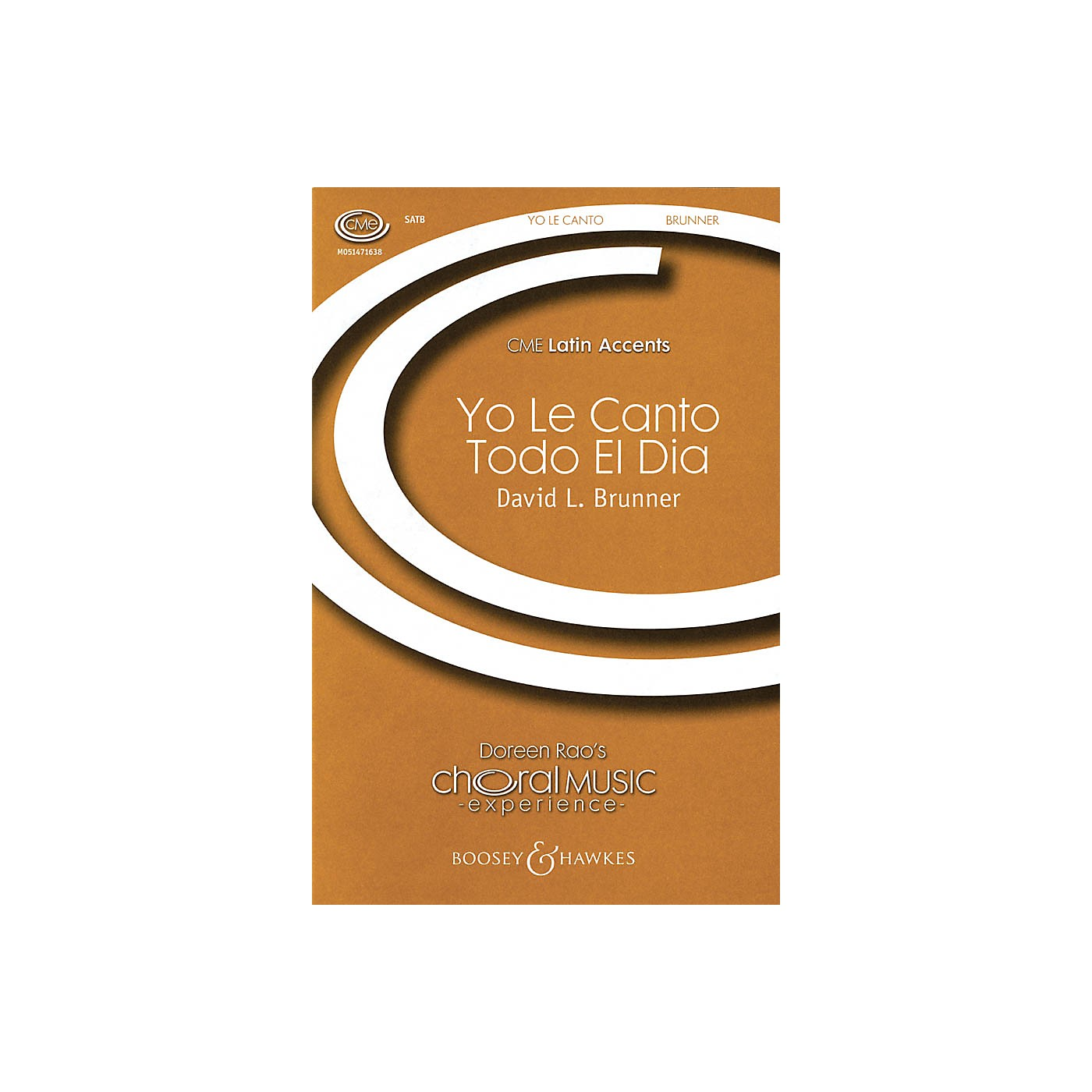 Boosey and Hawkes Yo le Canto Todo el Dia (CME Latin Accents) SATB composed by David Brunner thumbnail