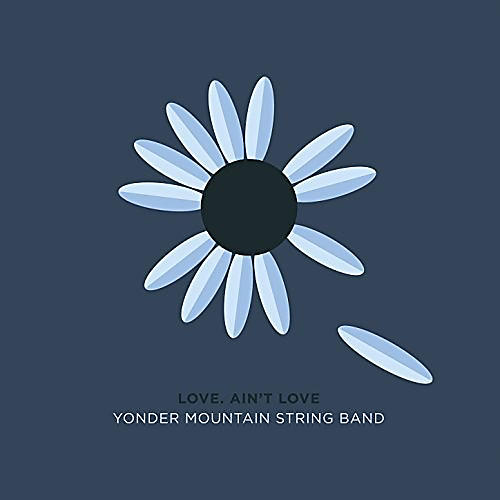 Alliance Yonder Mountain String Band - Love, Ain't Love thumbnail