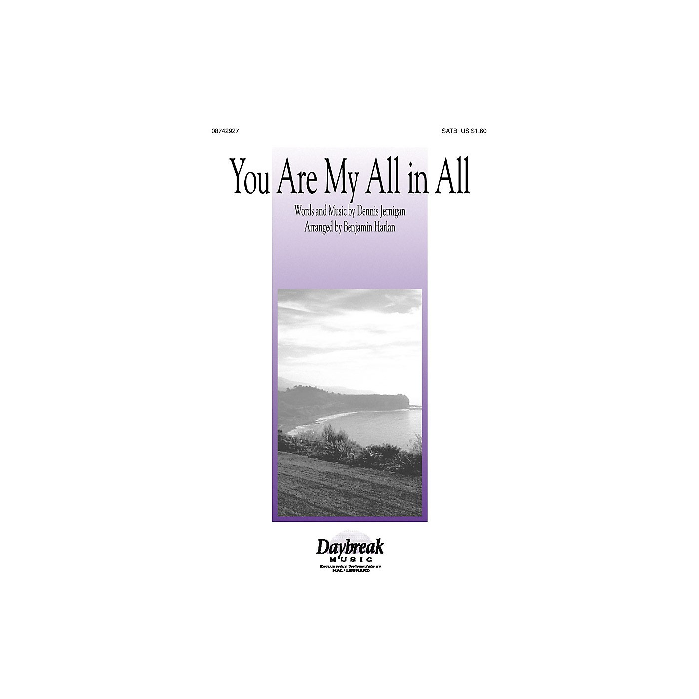 Daybreak Music You Are My All in All SATB by Dennis Jernigan arranged by Benjamin Harlan thumbnail