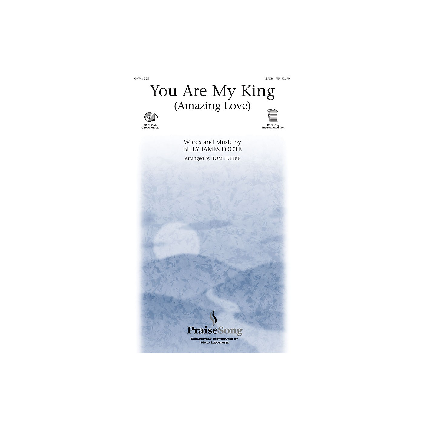 PraiseSong You Are My King SATB arranged by Tom Fettke thumbnail