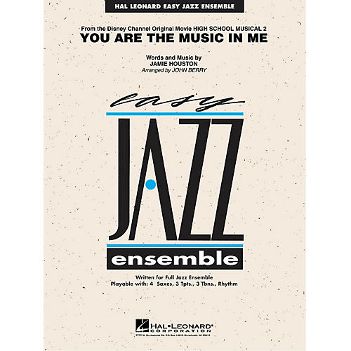 Hal Leonard You Are the Music in Me (from High School Musical 2) Jazz Band Level 2 Arranged by John Berry thumbnail