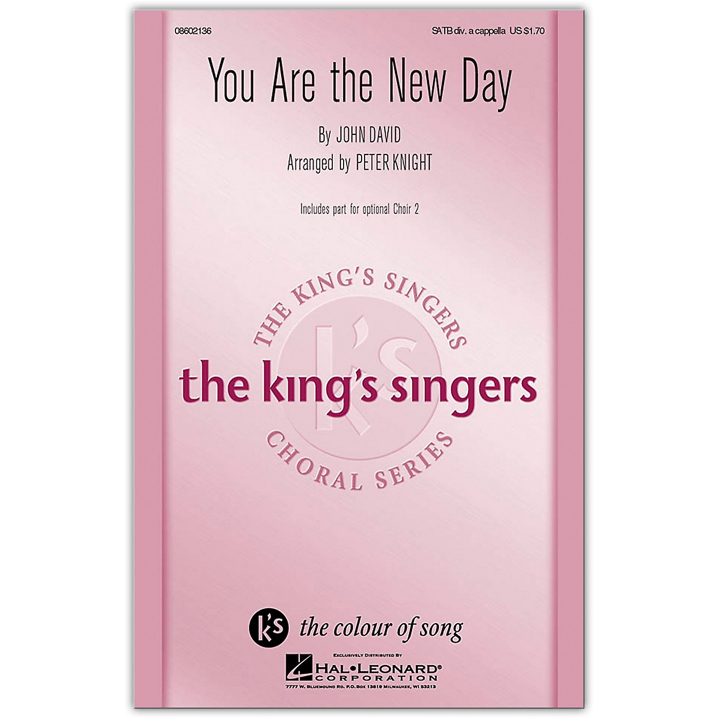 Hal Leonard You Are the New Day SATB a cappella by The King's Singers arranged by Peter Knight thumbnail