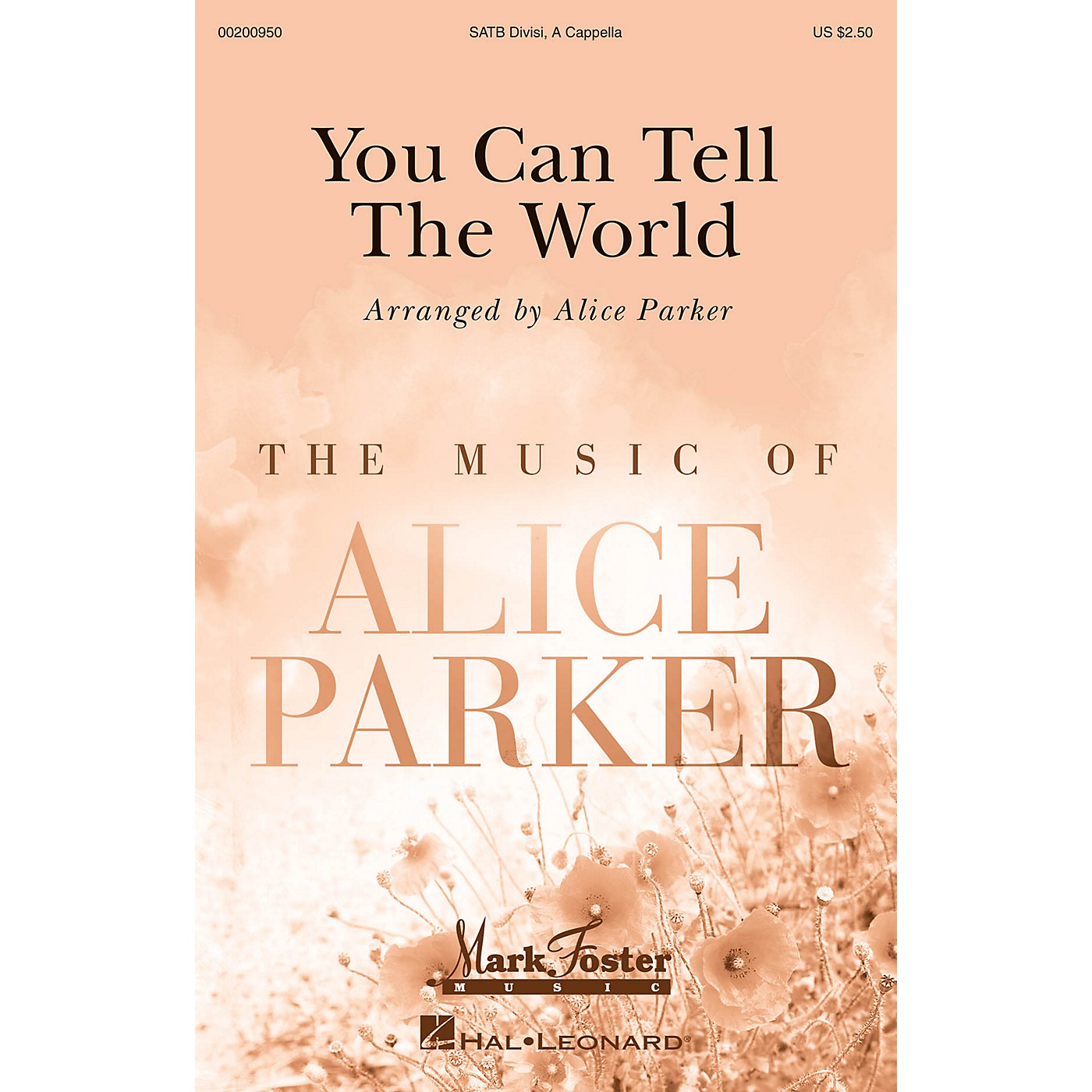 Mark Foster You Can Tell the World (Mark Foster) SATB a cappella arranged by Alice Parker thumbnail