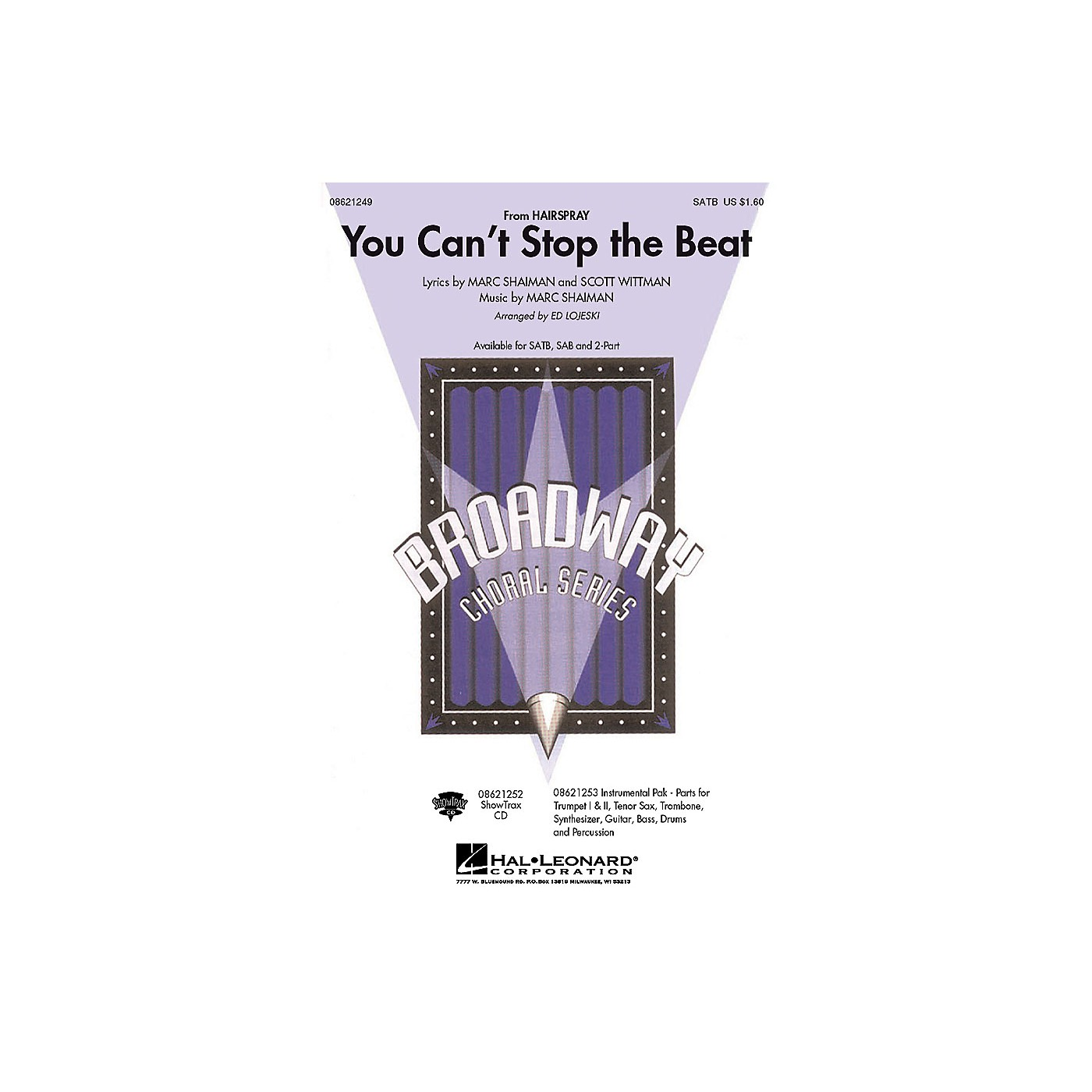 Hal Leonard You Can't Stop the Beat (from Hairspray) 2-Part Arranged by Ed Lojeski thumbnail