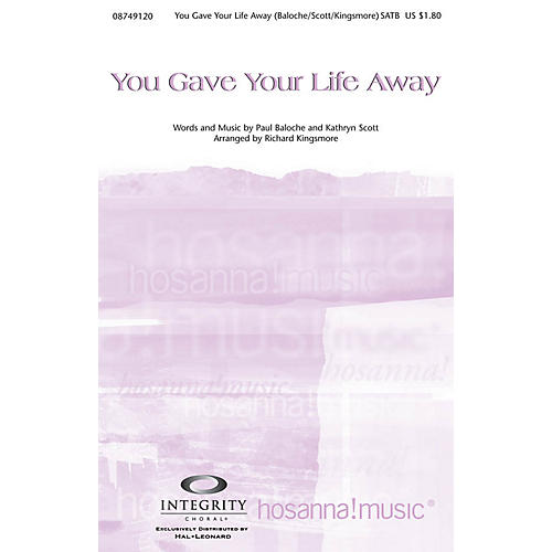 Integrity Music You Gave Your Life Away SPLIT TRAX Arranged by Richard Kingsmore thumbnail