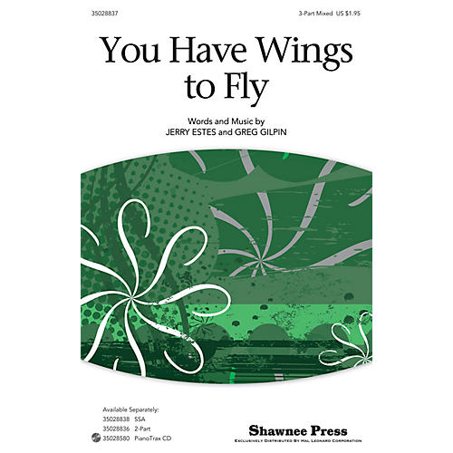 Shawnee Press You Have Wings To Fly 3-Part Mixed composed by Jerry Estes thumbnail