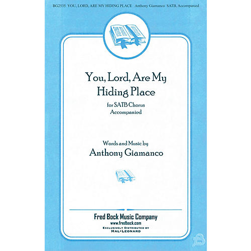 Fred Bock Music You, Lord, Are My Hiding Place SATB/2PT MIXED composed by Anthony Giamanco thumbnail