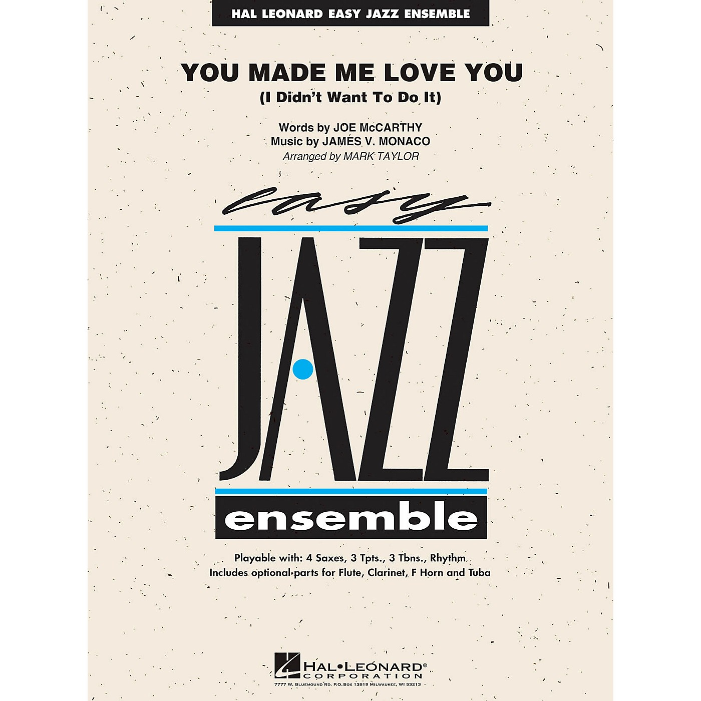 Hal Leonard You Made Me Love You (I Didn't Want to Do It) Jazz Band Level 2 by Al Jolson Arranged by Mark Taylor thumbnail