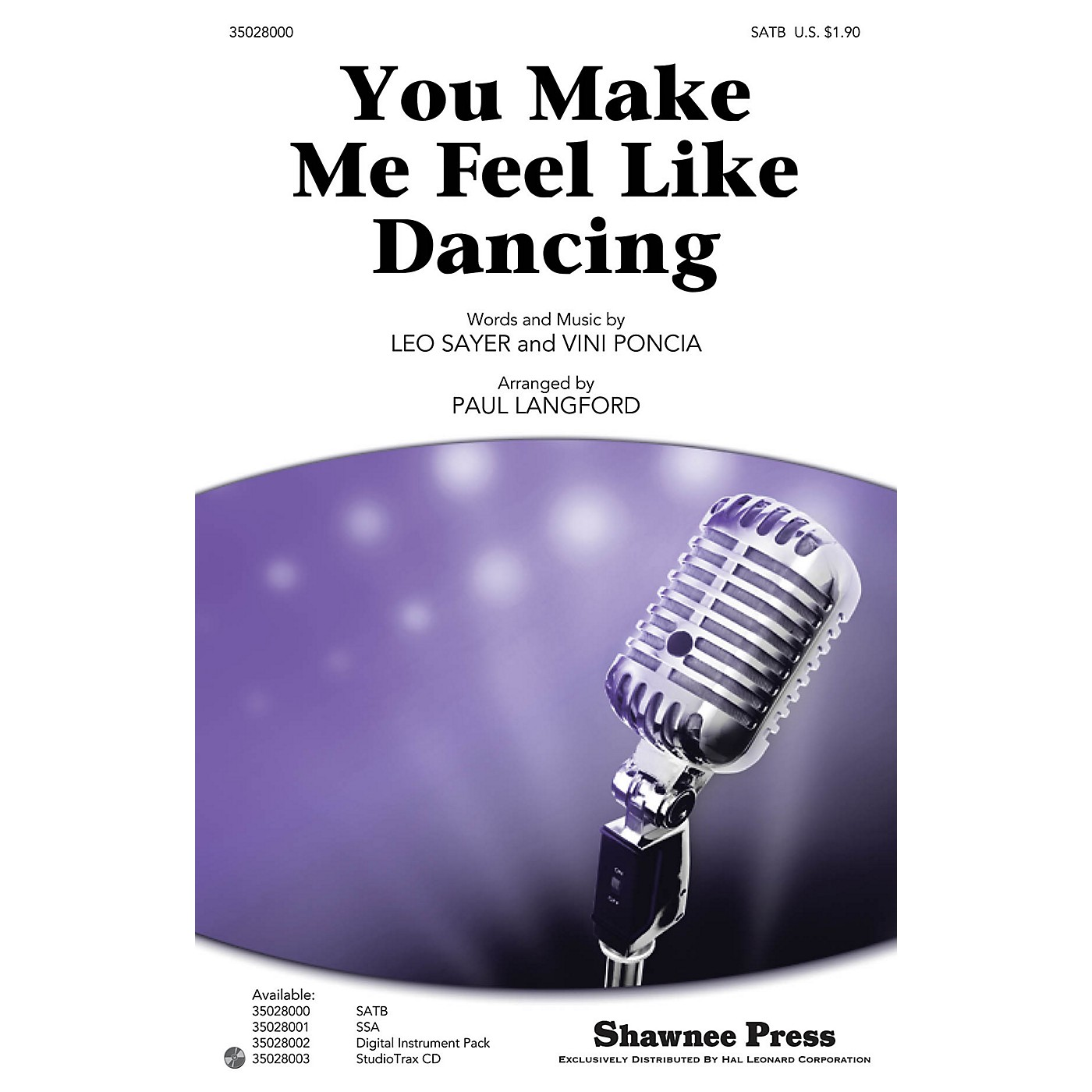 Shawnee Press You Make Me Feel Like Dancing Studiotrax CD by Leo Sayer Arranged by Paul Langford thumbnail