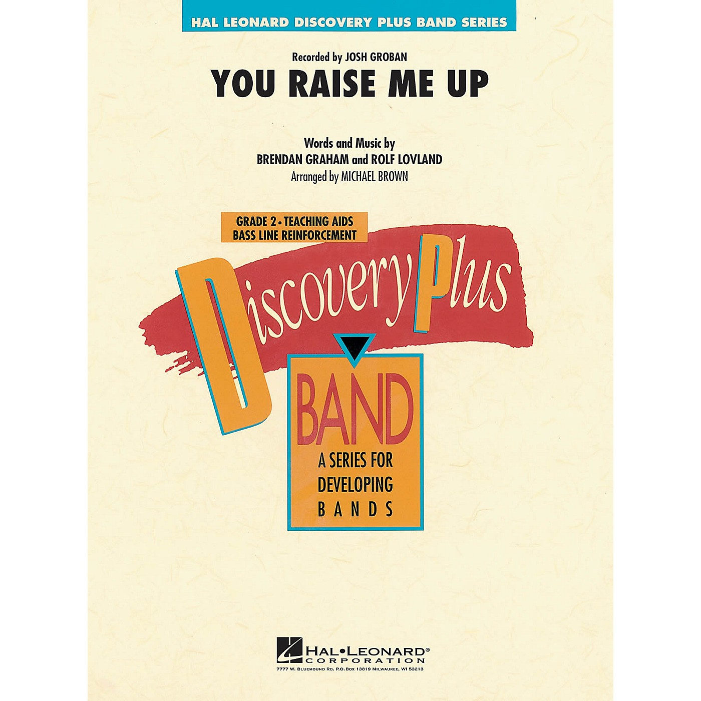Hal Leonard You Raise Me Up - Discovery Plus Concert Band Series Level 2 arranged by Michael Brown thumbnail
