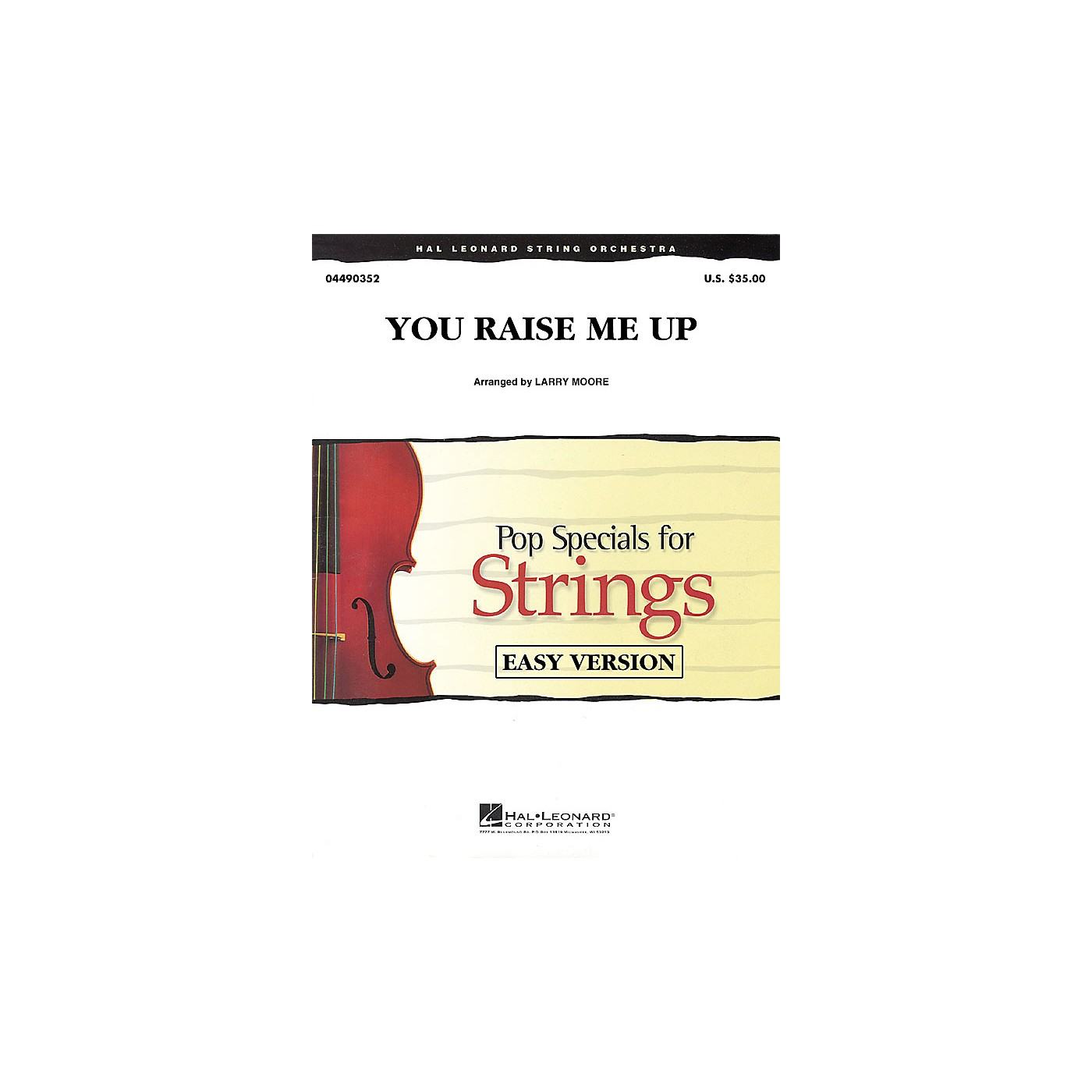 Hal Leonard You Raise Me Up Easy Pop Specials For Strings Series by Josh Groban Arranged by Larry Moore thumbnail