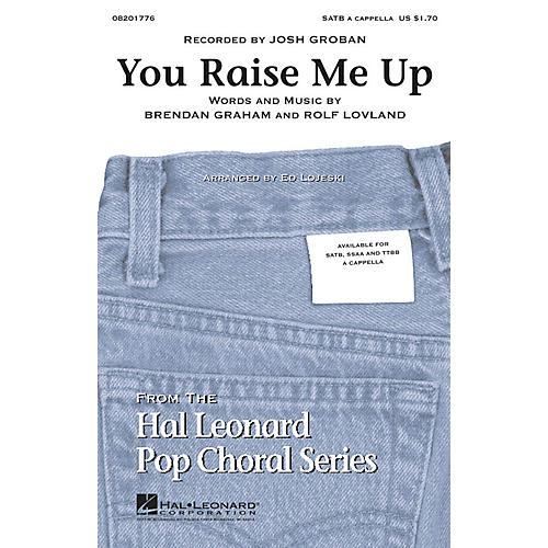 Hal Leonard You Raise Me Up SATB a cappella by Josh Groban arranged by Ed Lojeski thumbnail