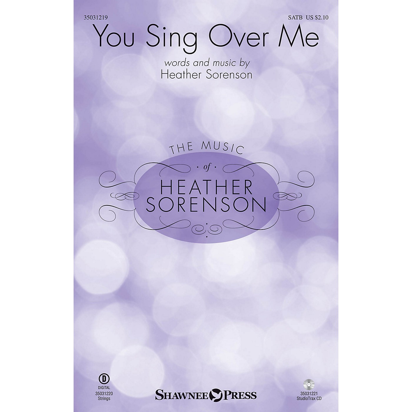Shawnee Press You Sing Over Me SATB composed by Heather Sorenson thumbnail