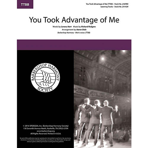 Barbershop Harmony Society You Took Advantage of Me TTBB A Cappella arranged by Aaron Dale thumbnail