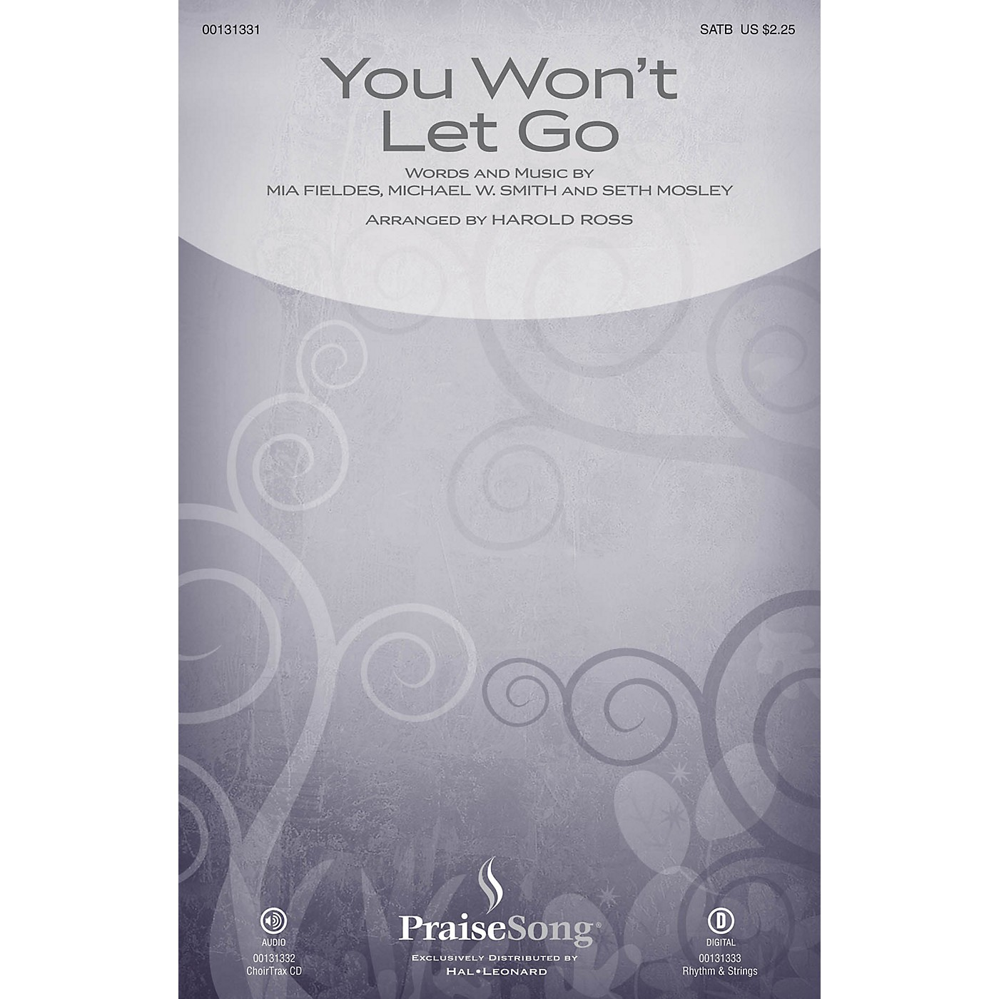 PraiseSong You Won't Let Go CHOIRTRAX CD by Michael W. Smith Arranged by Harold Ross thumbnail