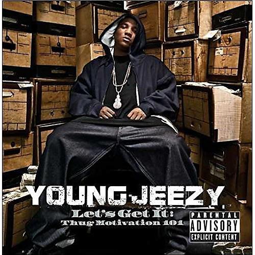 Alliance Young Jeezy - Let's Get It: Thug Motivation 101 thumbnail