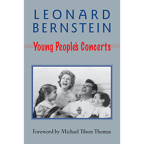 Amadeus Press Young People's Concerts Amadeus Series Softcover Written by Leonard Bernstein thumbnail