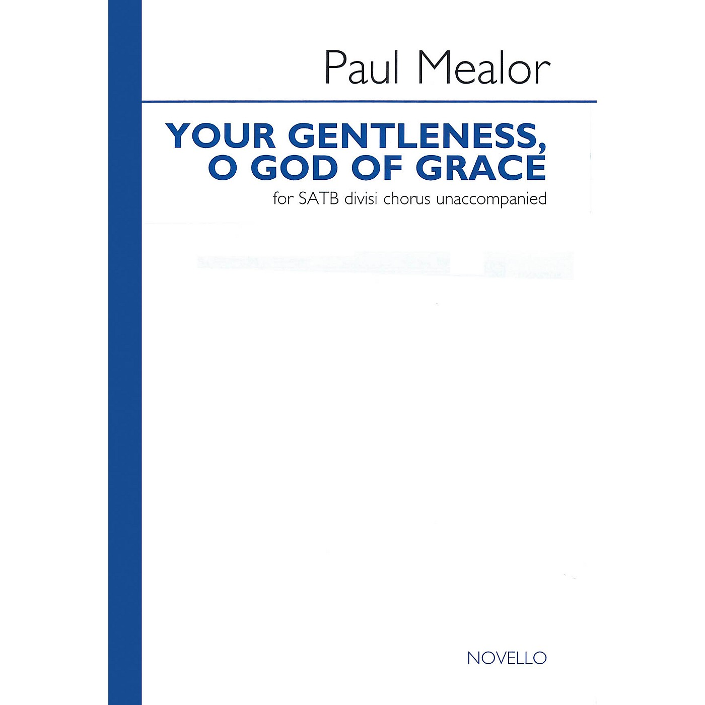 Novello Your Gentleness, O God of Grace SATB DV A Cappella Composed by Paul Mealor thumbnail