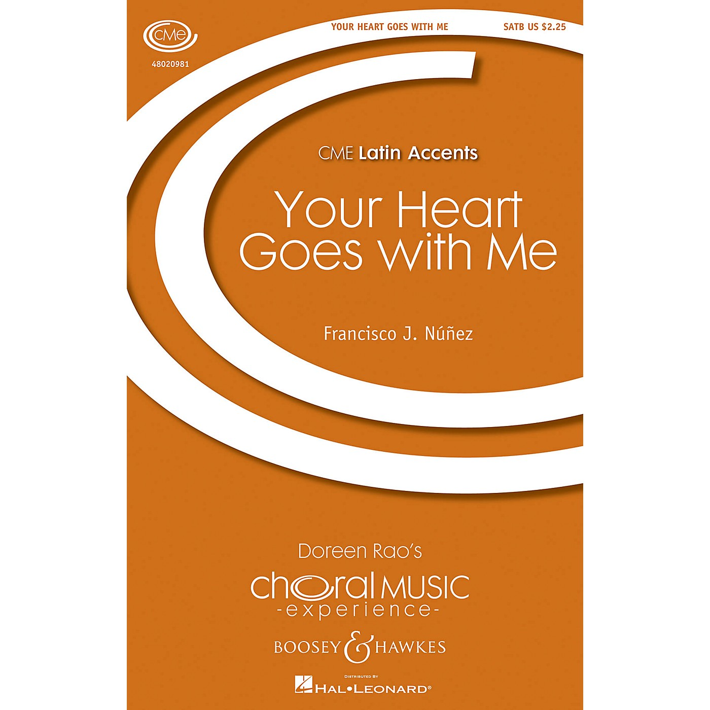 Boosey and Hawkes Your Heart Goes with Me (CME Latin Accents) SATB composed by Francisco J. Núñez thumbnail
