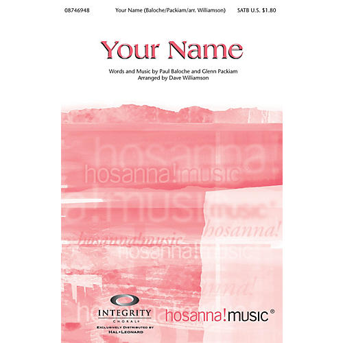 Integrity Music Your Name SPLIT TRAX by Paul Baloche Arranged by Dave Williamson thumbnail