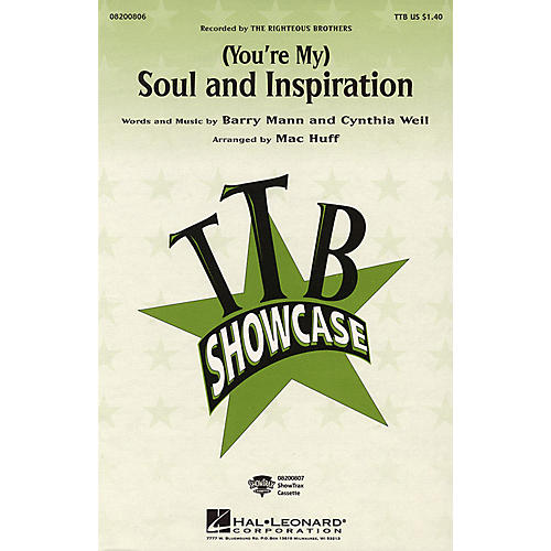Hal Leonard (You're My) Soul and Inspiration TBB by The Righteous Brothers arranged by Mac Huff thumbnail
