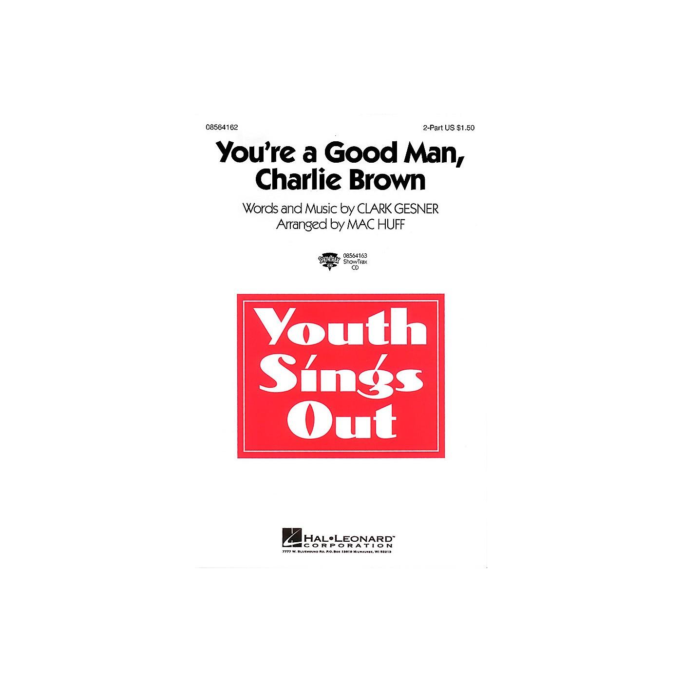Hal Leonard You're a Good Man, Charlie Brown 2-Part arranged by Mac Huff thumbnail