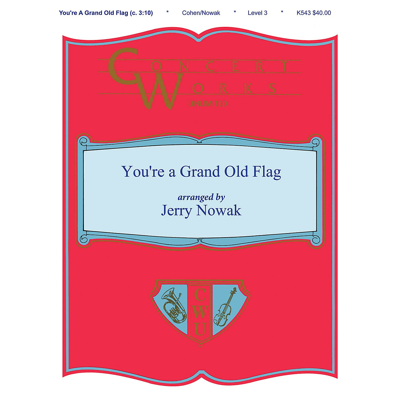 Shawnee Press You're a Grand Old Flag Concert Band Level 3 Arranged by Jerry Nowak thumbnail