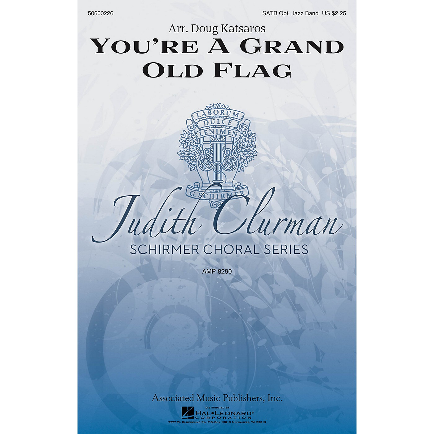 G. Schirmer You're a Grand Old Flag (Judith Clurman Choral Series) SATB arranged by Doug Katsaros thumbnail