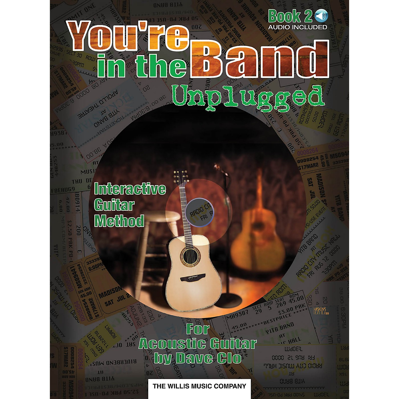 Willis Music You're in the Band Unplugged (Book 2 for Acoustic Guitar) Willis Series Written by Dave Clo thumbnail