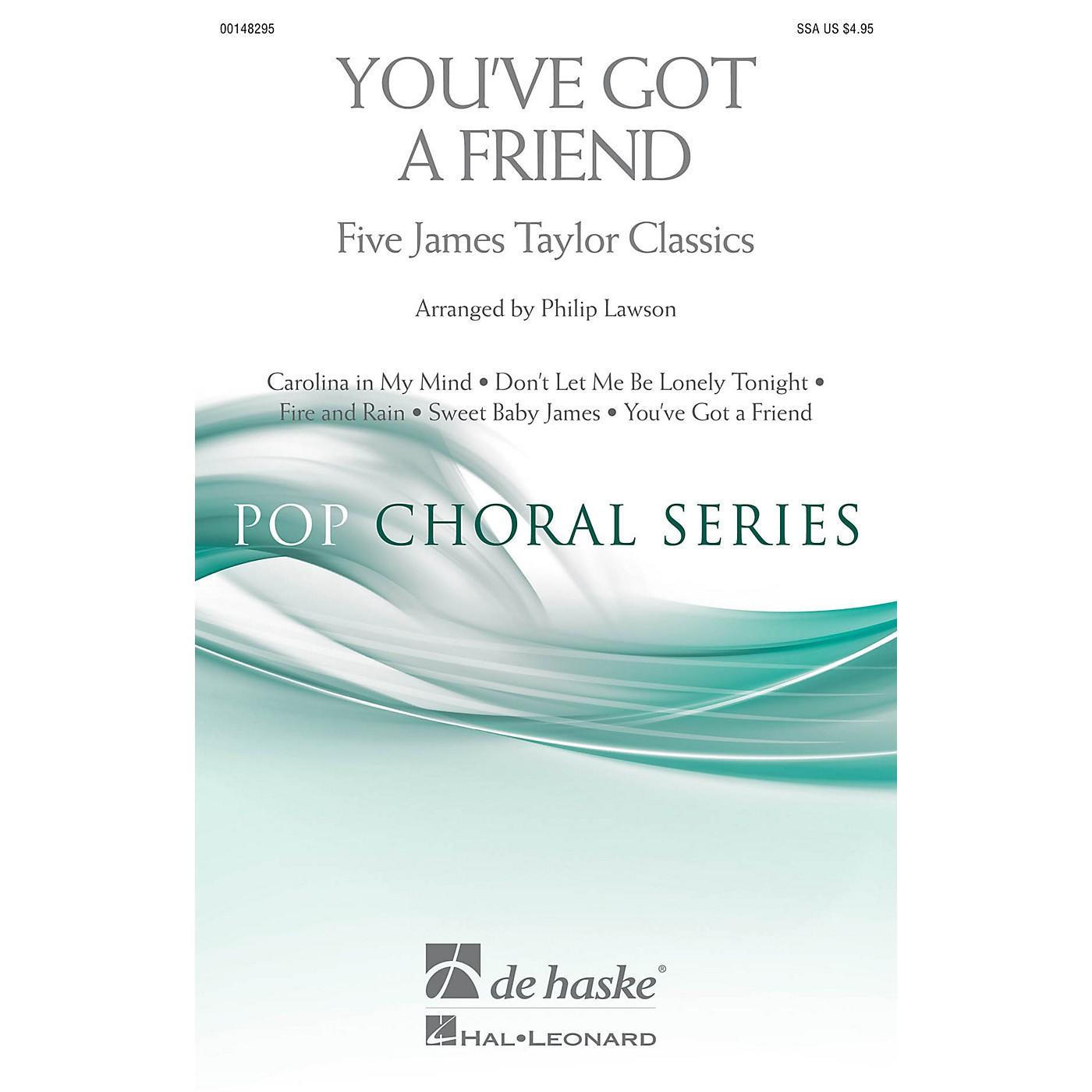 De Haske Music You've Got a Friend (Five James Taylor Classics) SSA by James Taylor arranged by Philip Lawson thumbnail
