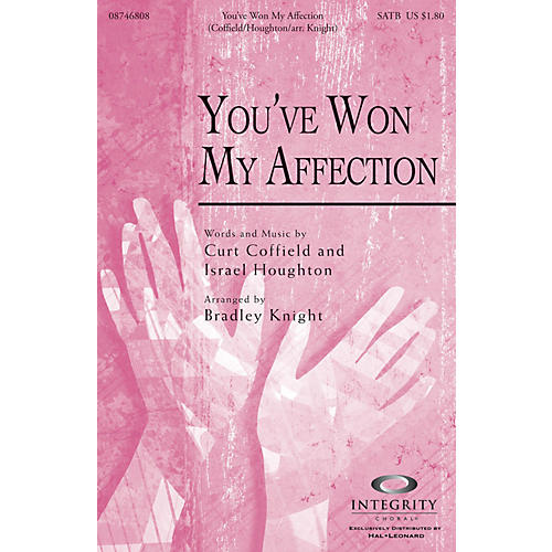 Integrity Music You've Won My Affection SPLIT TRAX by Israel Houghton Arranged by Bradley Knight thumbnail