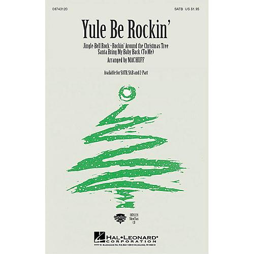 Hal Leonard Yule Be Rockin' (Medley) (SATB) SATB arranged by Mac Huff thumbnail