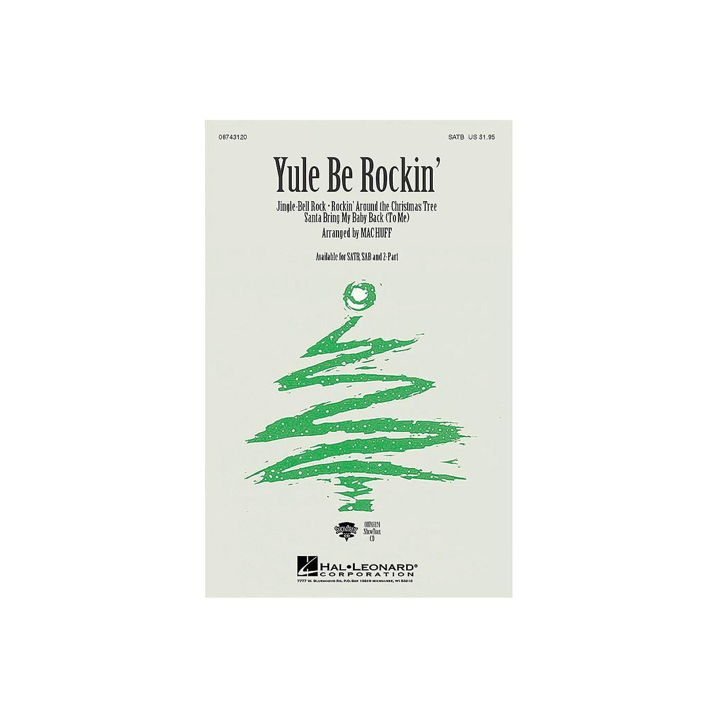 Hal Leonard Yule Be Rockin' (Medley) ShowTrax CD Arranged by Mac Huff thumbnail