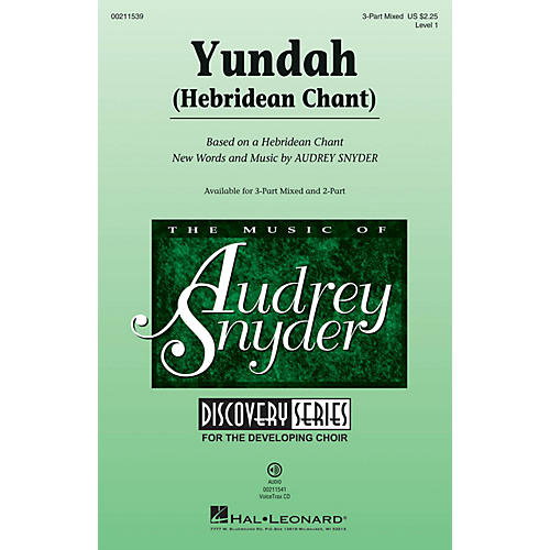Hal Leonard Yundah (Hebridean Chant) Discovery Level 1 3-Part Mixed composed by Audrey Snyder thumbnail