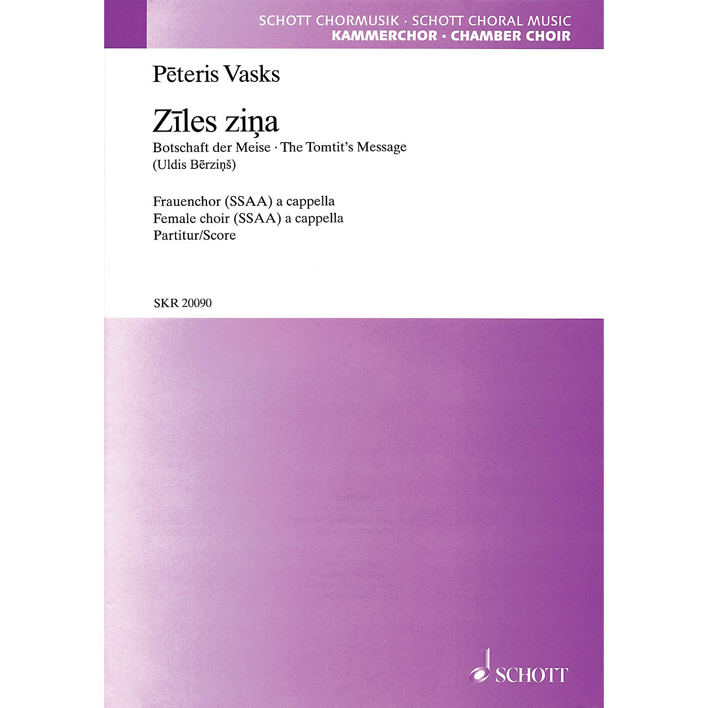 Schott Ziles Zina (The Tomtit's Message) SSAA A CAPPELLA Composed by Peteris Vasks thumbnail