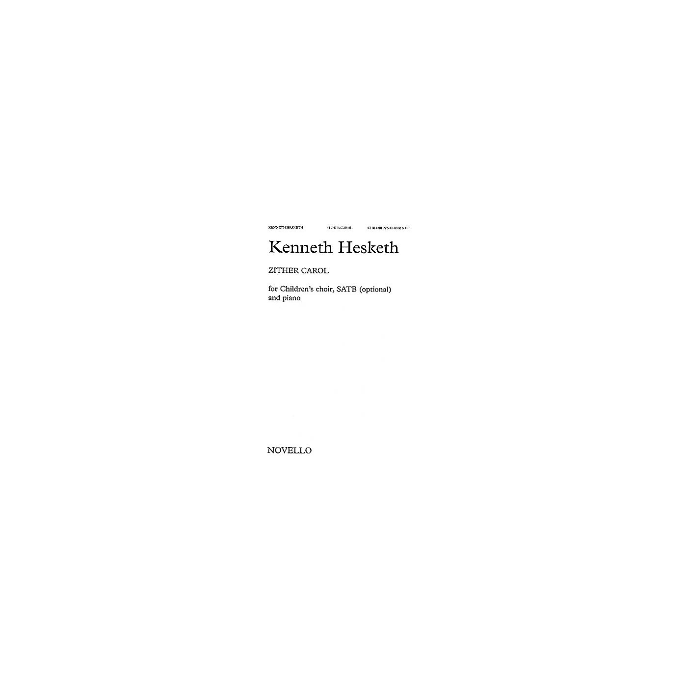 Novello Zither Carol SATB Composed by Kenneth Hesketh thumbnail
